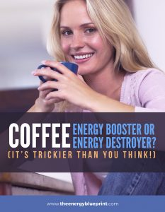Coffee - Energy booster or destroyer