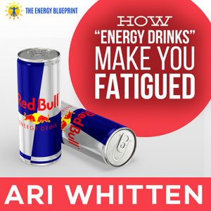 Science Answers, Why Do Energy Drinks Make Me Tired?