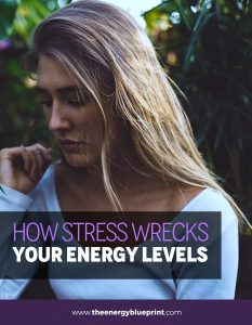 How Stress Wrecks Your Energy Levels