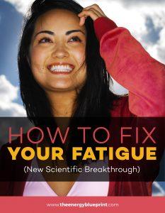 Fatigue breakthrough