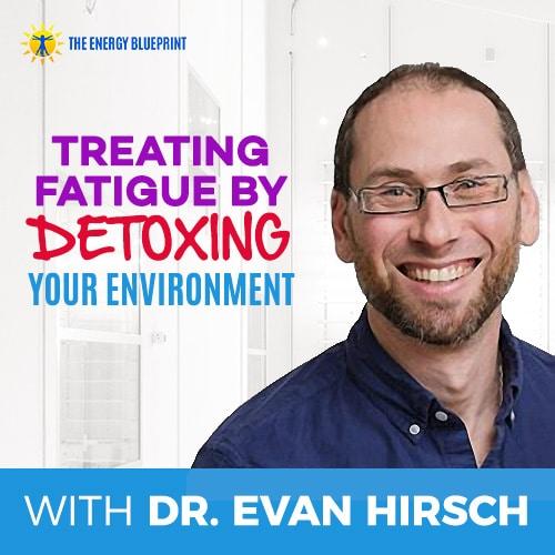 Treating fatigue y detoxing your environment