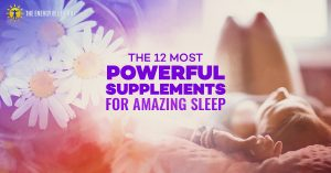 The Top 12 Natural Supplements For Deep Sleep
