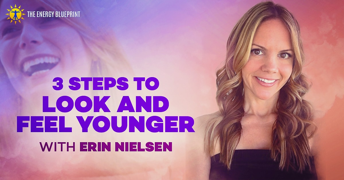 3 steps to look and feel younger