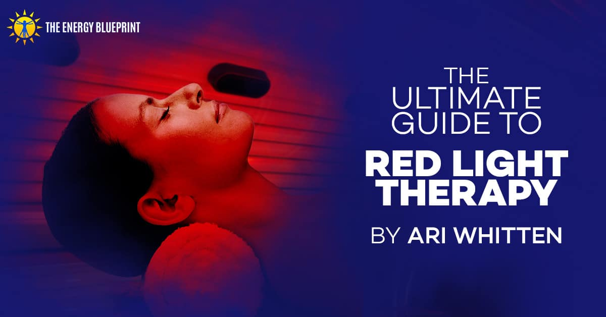 The Ultimate Guide to Red Light Therapy Cover Image, www.theenergyblueprint.com