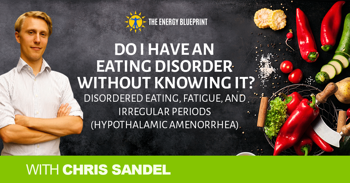Do I have an eating disorder, theenergyblueprint.com