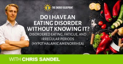 do I have an eating disorder │ irregular periods │ how to balance hormones │ hormone imbalance │ theenergyblueprint.com
