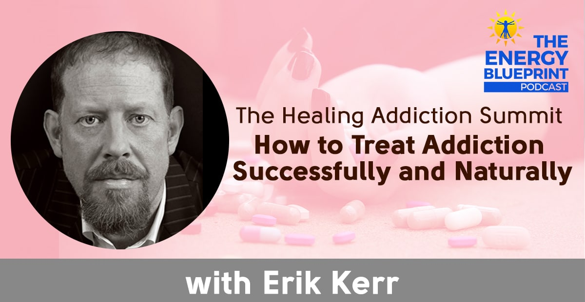 The Healing addiction summit - how to treat addiction successfully and naturally