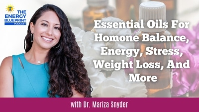 Essential oils for hormone balance, energy, stress, weight loss, and more