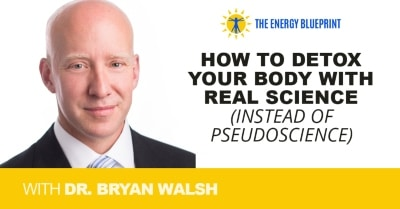 How-to-Detox-Your-Body-with-Real-Science-instead-of-pseudoscience-with-Dr-Bryan-Walsh │ You Can Fix Your Brain with Dr.Tom O'Bryan
