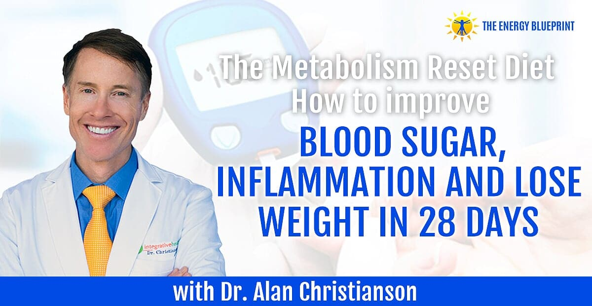 The Metabolism Reset Diet | How to improve blood sugar, inflammation and lose weight in 28 days with Dr. Alan Christianson cover
