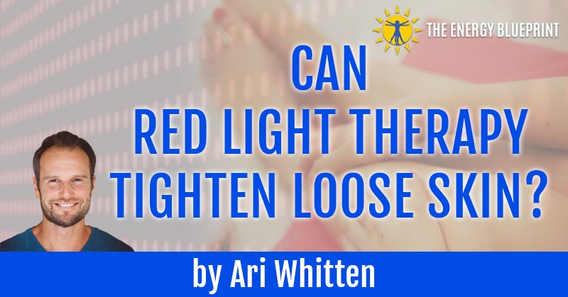 Red Light Therapy and Loose Skin