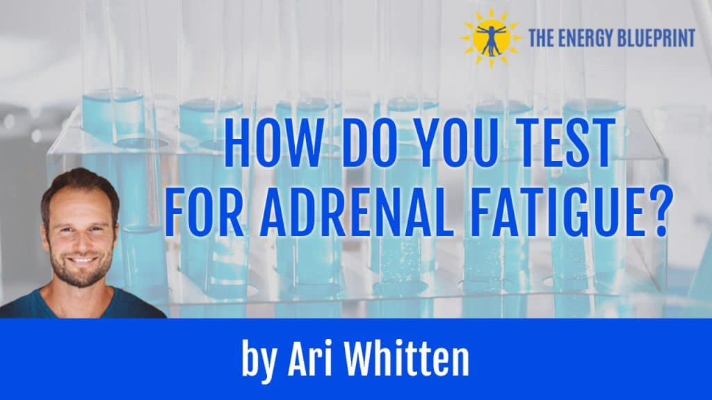 Test for Adrenal Fatigue